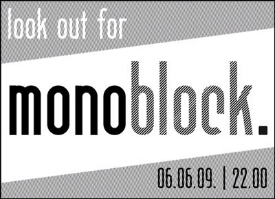 Look out for Monoblock!
