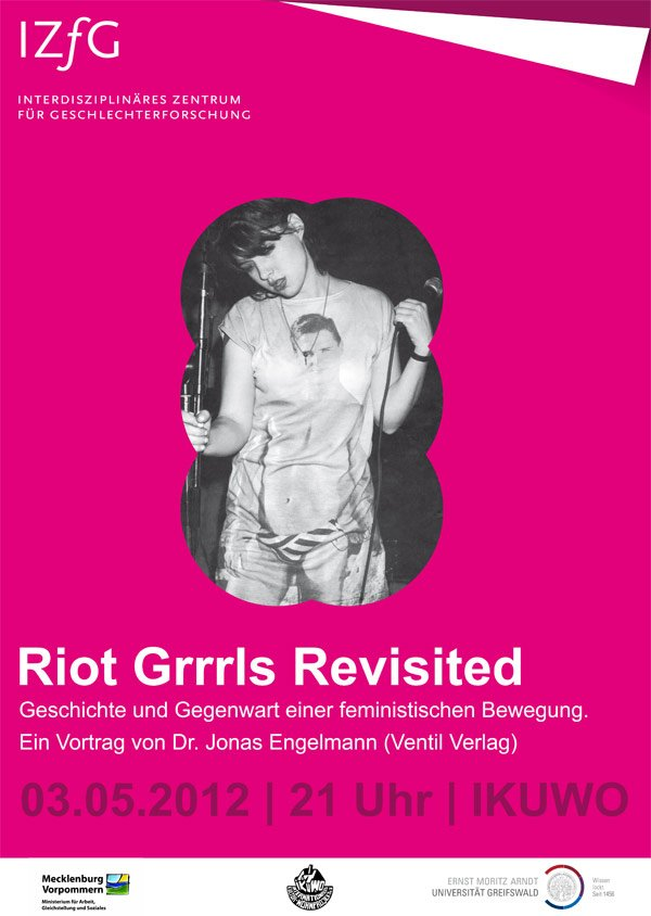 "Riot Grrrl Revisited: ""Revolution Girl Style Now!"""