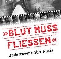 blut muss fliessen nazis