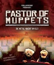 Pastor of Muppets Flyerausschnitt