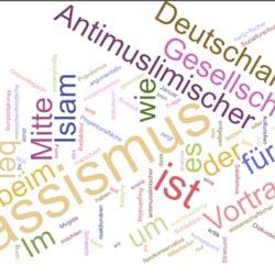 """Vortrag: Antimuslimischer Rassismus und die """"Mitte der Gesellschaft"""""""
