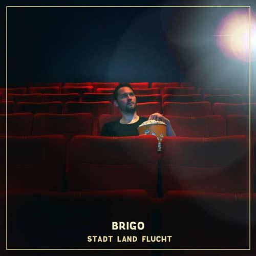 """Pop am Wochenende: Brigo """"Stadt Land Flucht"""""""