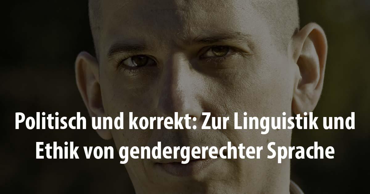 Anatol Stefanowitsch geschlechtergerechte Sprache